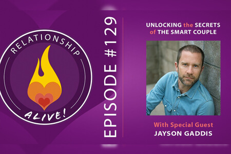 Unlocking the Secrets of The Smart Couple – with Jayson Gaddis